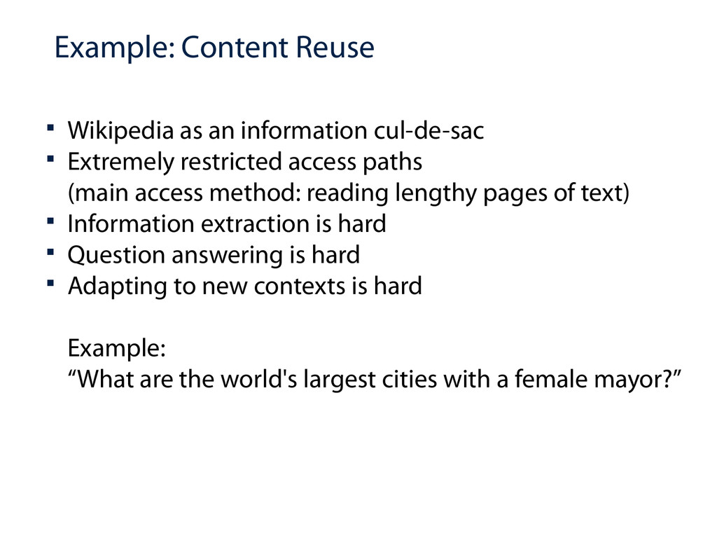 Example: Content Reuse  Wikipedia as an inform...