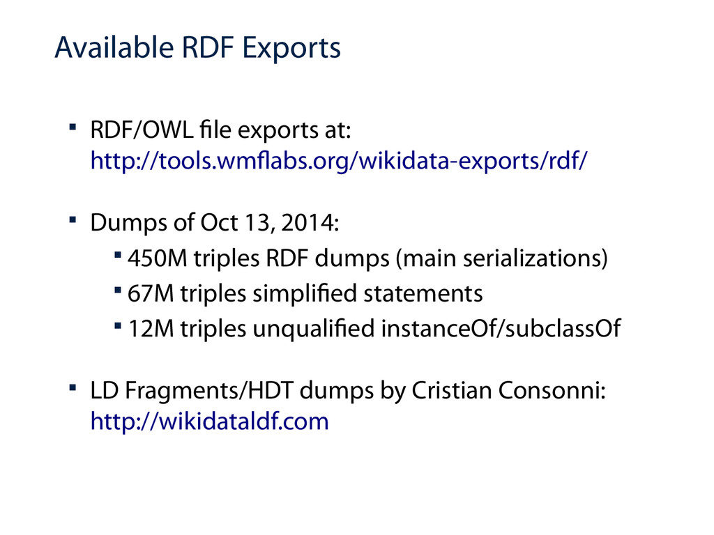 Available RDF Exports  RDF/OWL file exports at...
