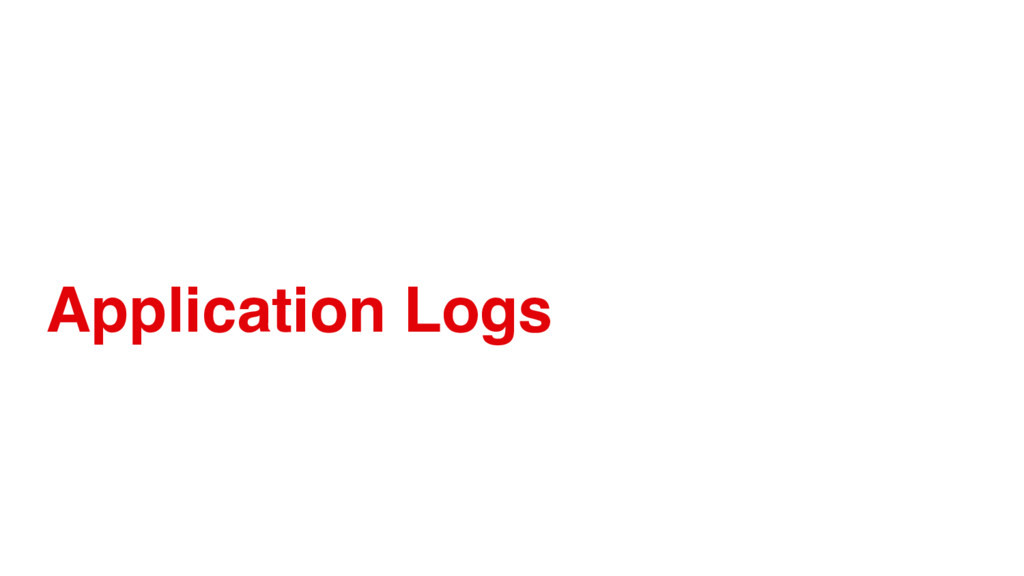 Application Logs