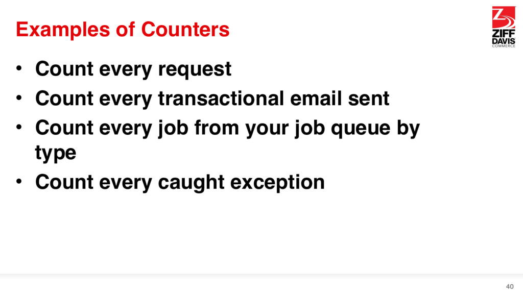Examples of Counters • Count every request • Co...