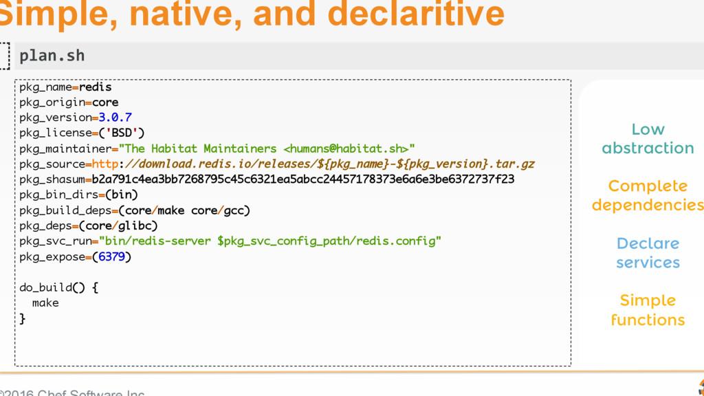 Simple, native, and declaritive pkg_name=redis ...