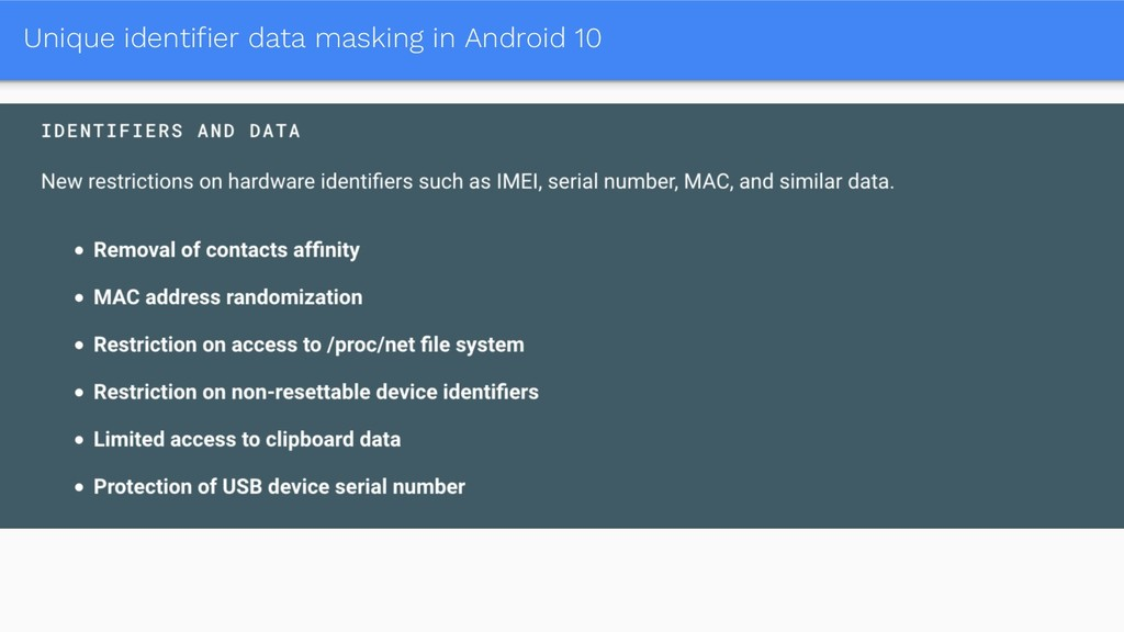 Unique identifier data masking in Android 10