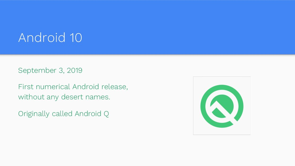 Android 10 September 3, 2019 First numerical An...