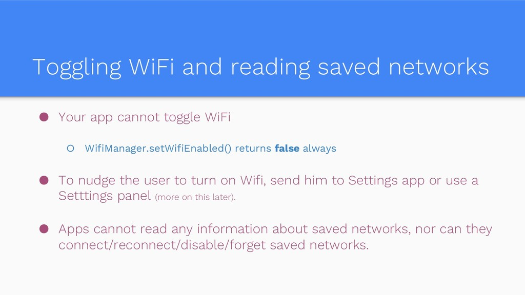 Toggling WiFi and reading saved networks ● Your...
