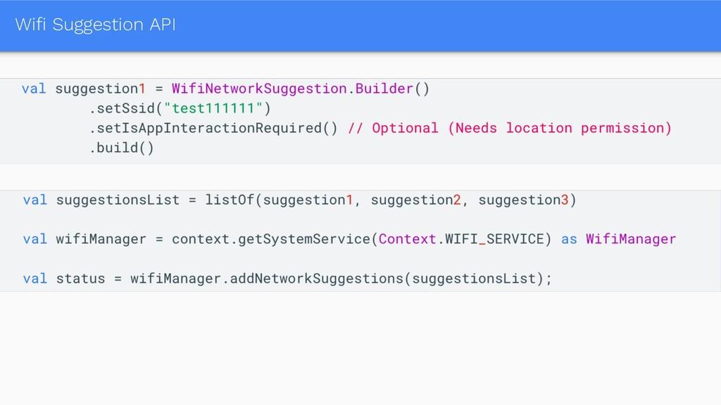 Wifi Suggestion API