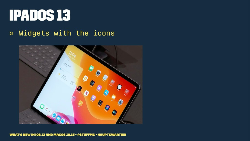 iPadOS 13 » Widgets with the icons What's new i...