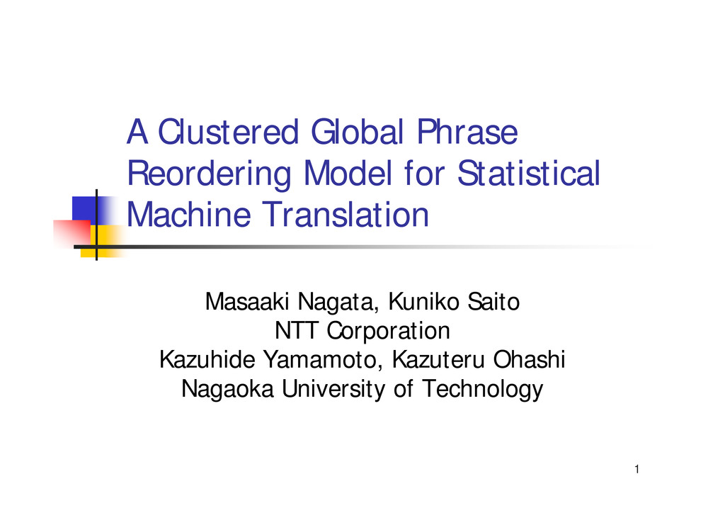 1 A Clustered Global Phrase Reordering Model fo...