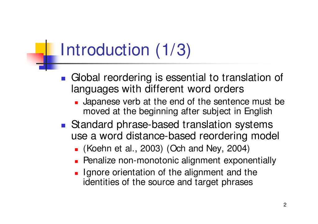 "2 Introduction (1/3) "" Global reordering is ess..."