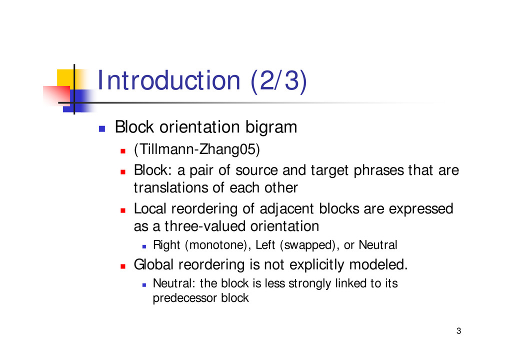 "3 Introduction (2/3) "" Block orientation bigram..."
