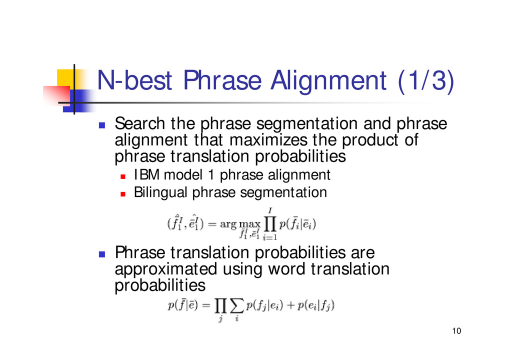 "10 N-best Phrase Alignment (1/3) "" Search the p..."
