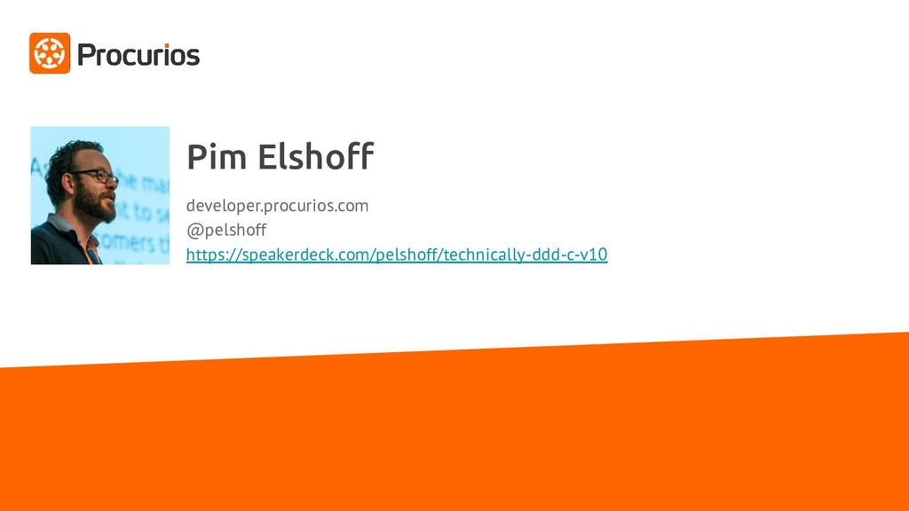 Pim Elshoff developer.procurios.com @pelshoff ht...