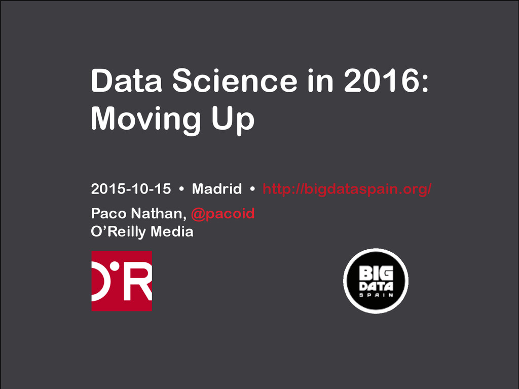 Data Science in 2016: Moving Up 2015-10-15 • Ma...