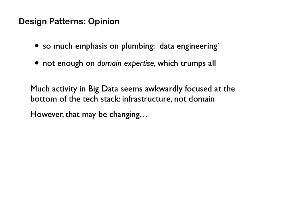 • so much emphasis on plumbing: `data engineeri...