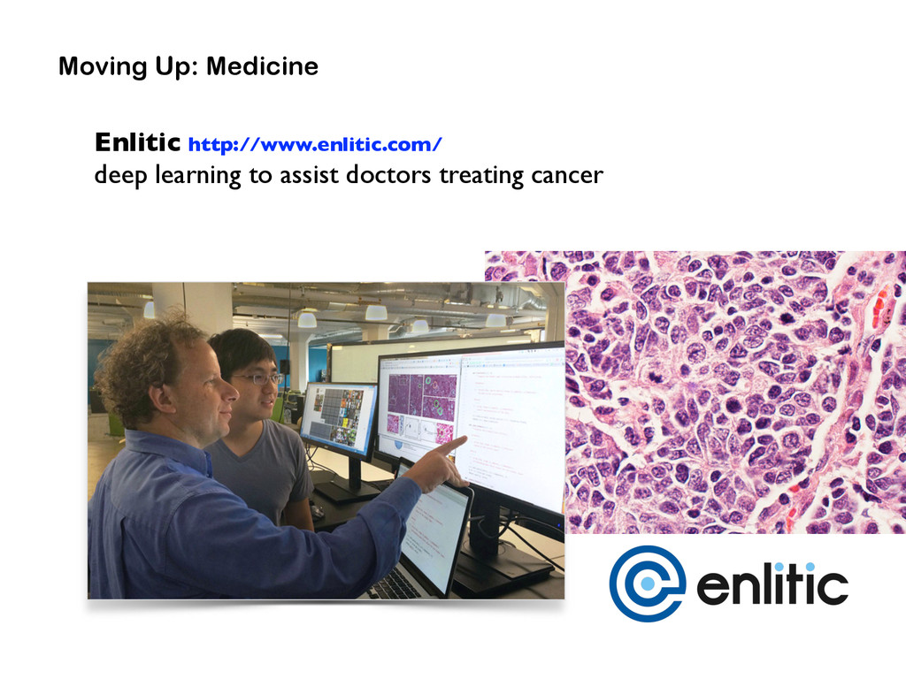 Enlitic http://www.enlitic.com/ deep learning t...