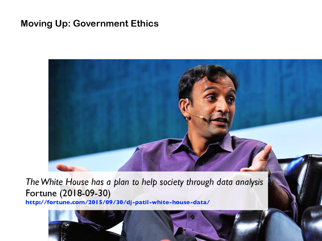 Moving Up: Government Ethics The White House ha...
