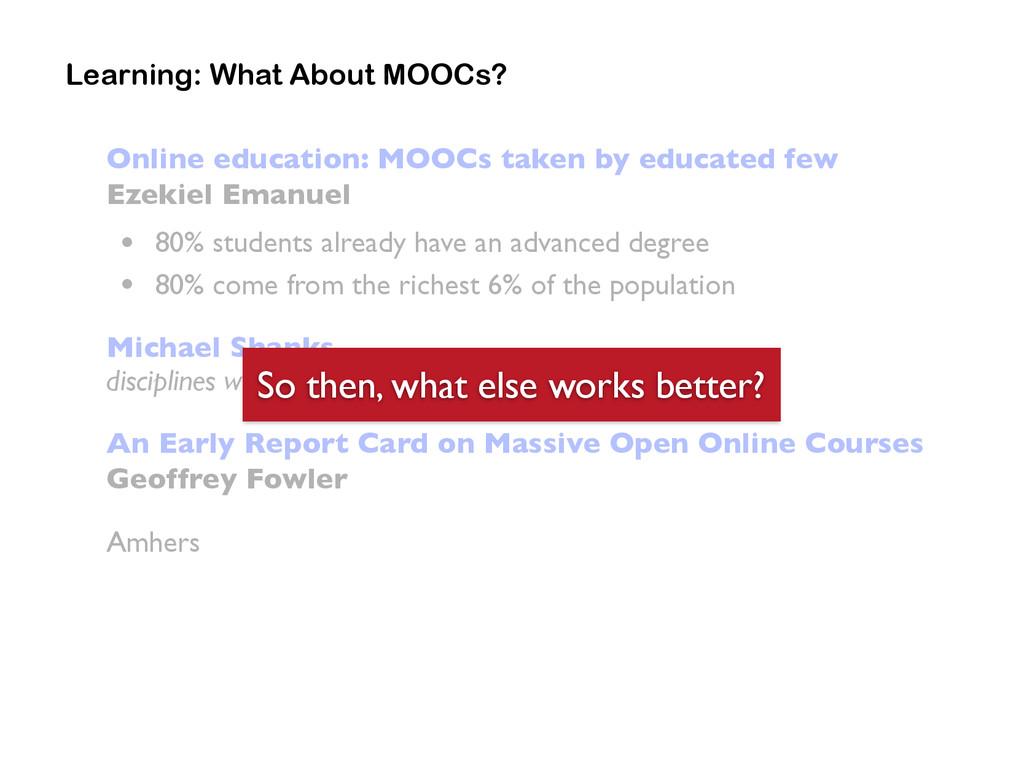 Online education: MOOCs taken by educated few E...