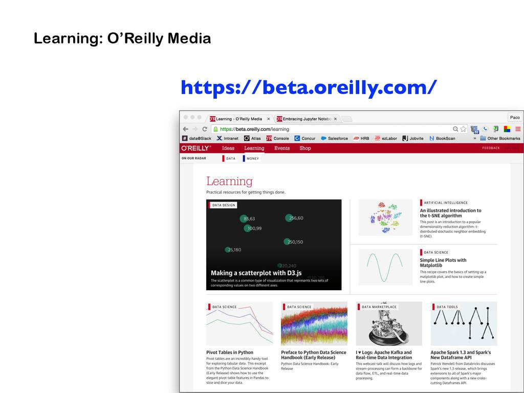 Learning: O'Reilly Media https://beta.oreilly.c...