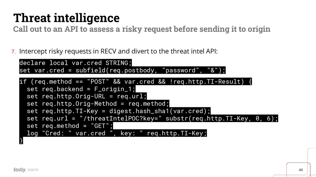 40 ©2019 Threat intelligence Call out to an API...