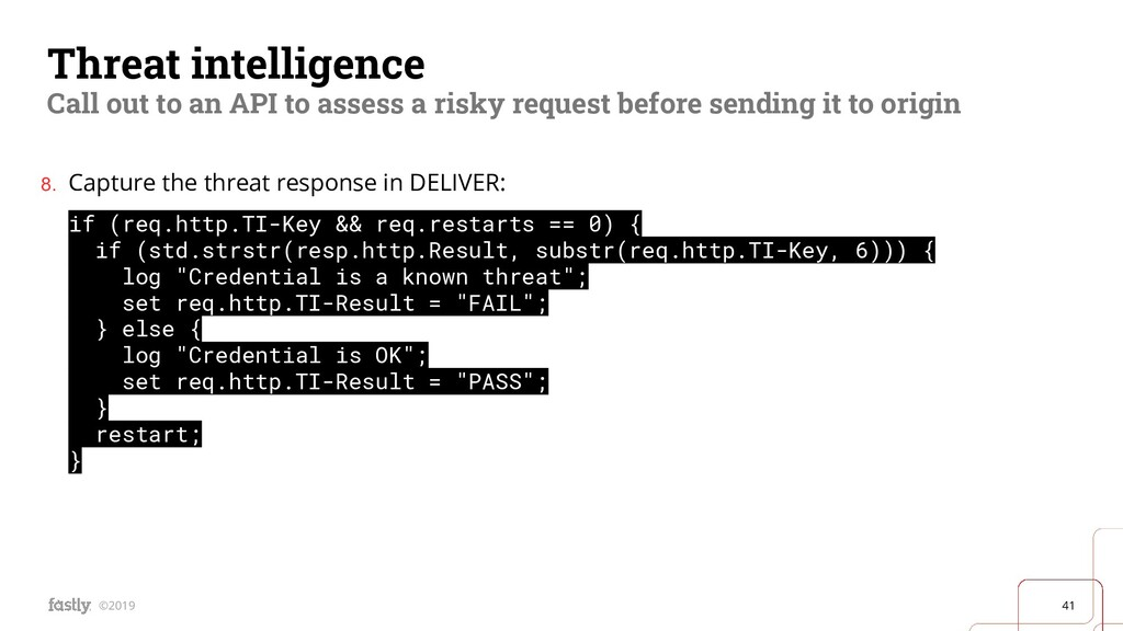 41 ©2019 Threat intelligence Call out to an API...