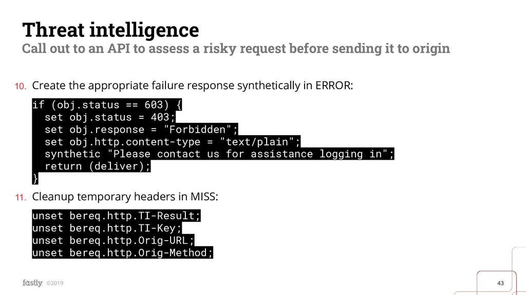 43 ©2019 Threat intelligence Call out to an API...