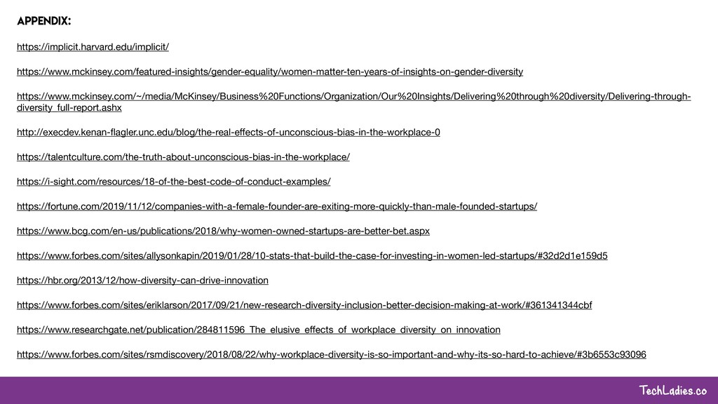 TechLadies.co Appendix: https://implicit.harvar...