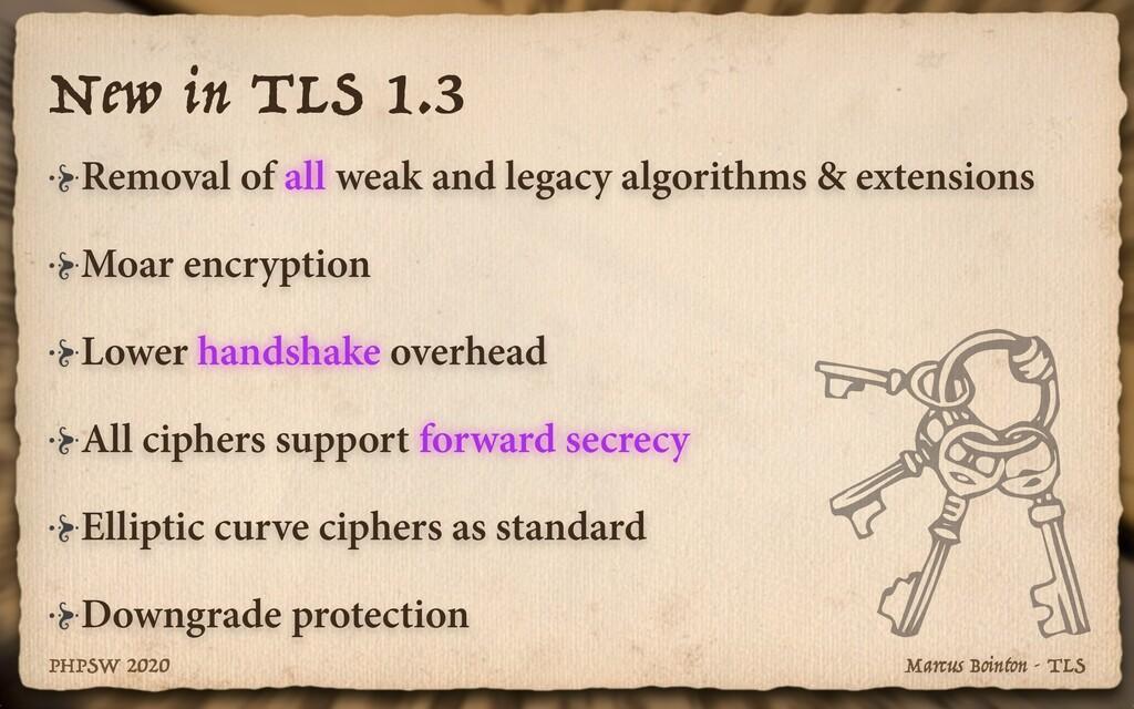 Marcus Bointon - TLS PHPSW 2020 New in TLS 1.3 ...