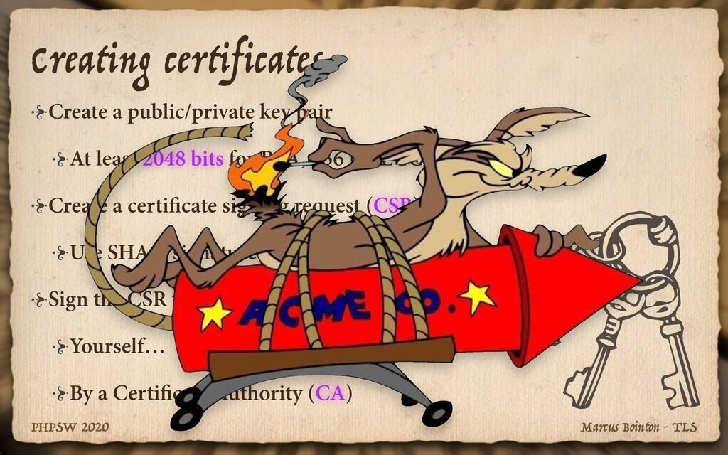 Marcus Bointon - TLS PHPSW 2020 Creating certif...