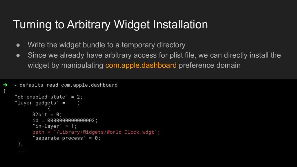 Turning to Arbitrary Widget Installation ● Writ...