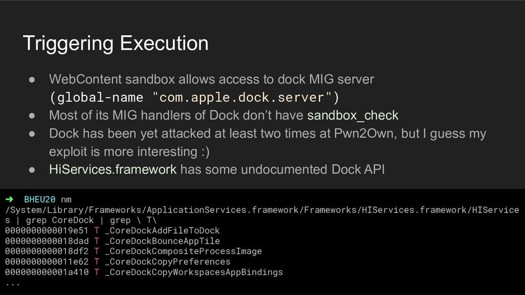 Triggering Execution ● WebContent sandbox allow...
