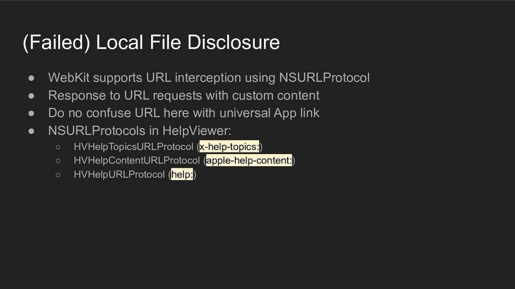 (Failed) Local File Disclosure ● WebKit support...
