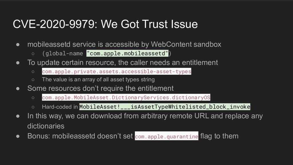 CVE-2020-9979: We Got Trust Issue ● mobileasset...