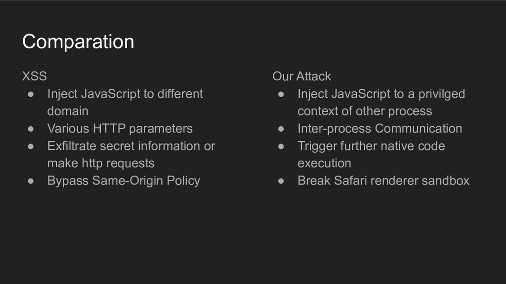 Comparation XSS ● Inject JavaScript to differen...
