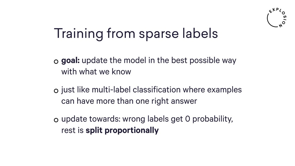 Training from sparse labels goal: update the ...