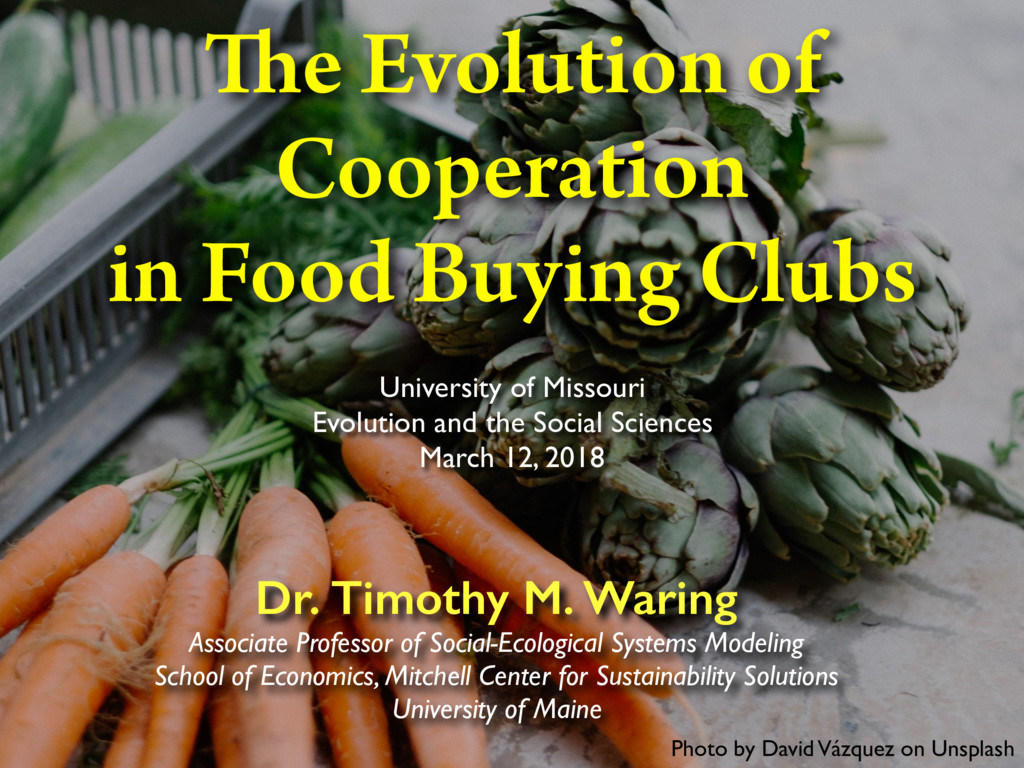 The Evolution of Cooperation in Food Buying Clubs   Speaker Deck