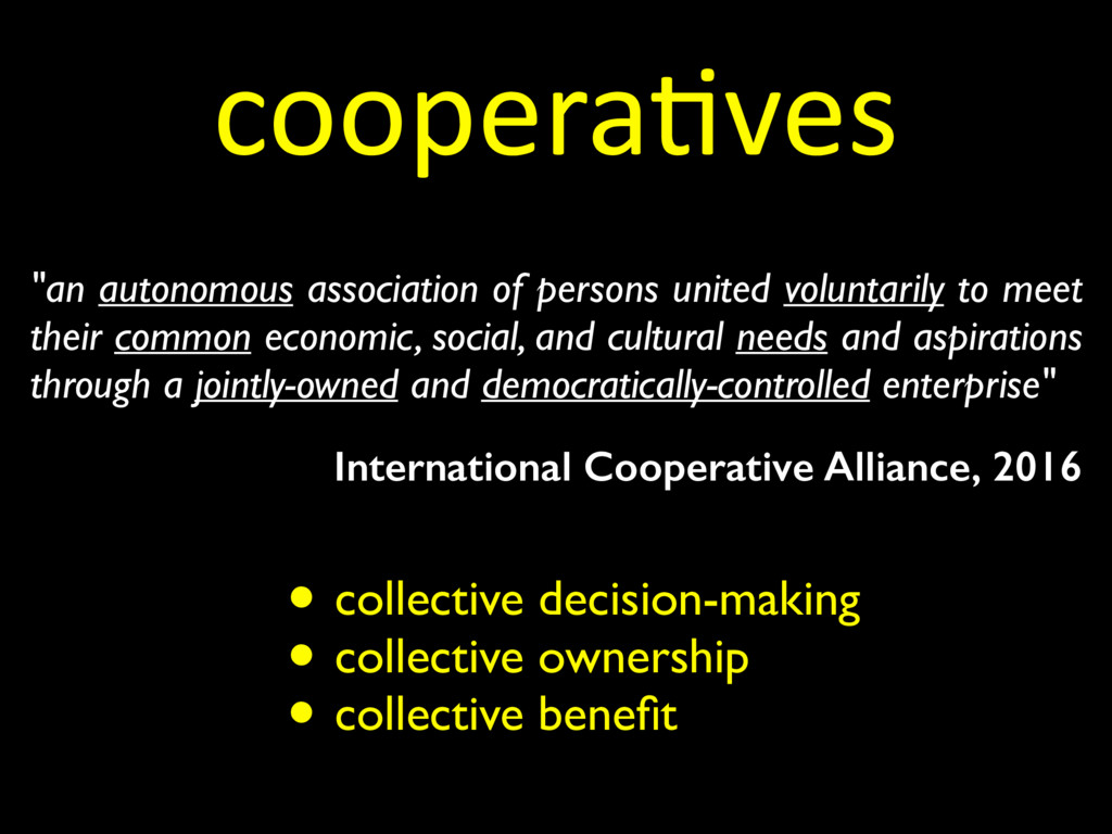 coopera=ves • collective decision-making • coll...