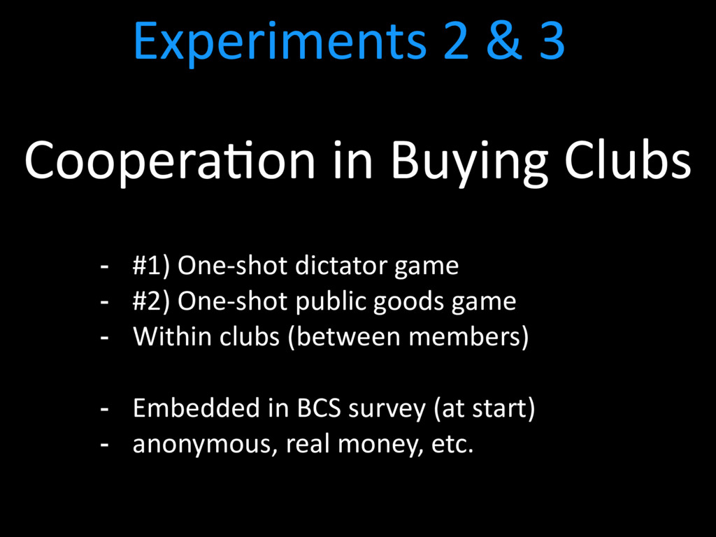 - #1) One-shot dictator game - #2) One-shot pub...