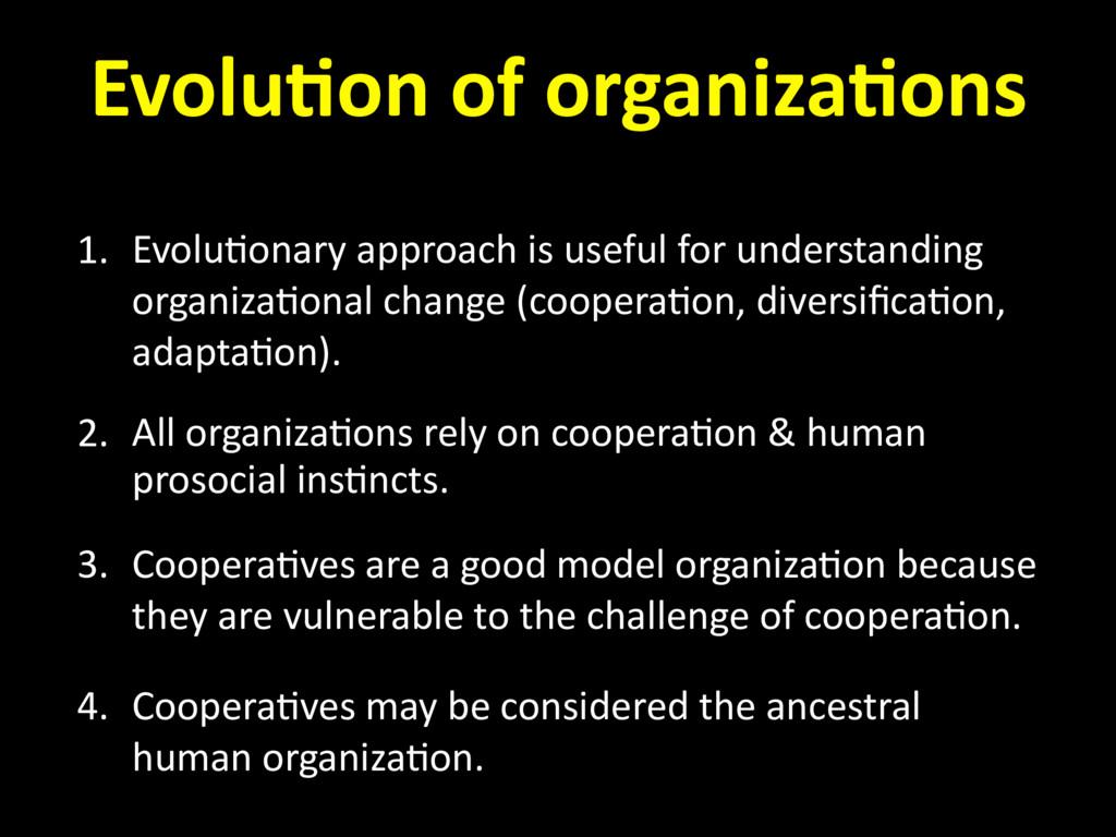 1. Evolu=onary approach is useful for understan...