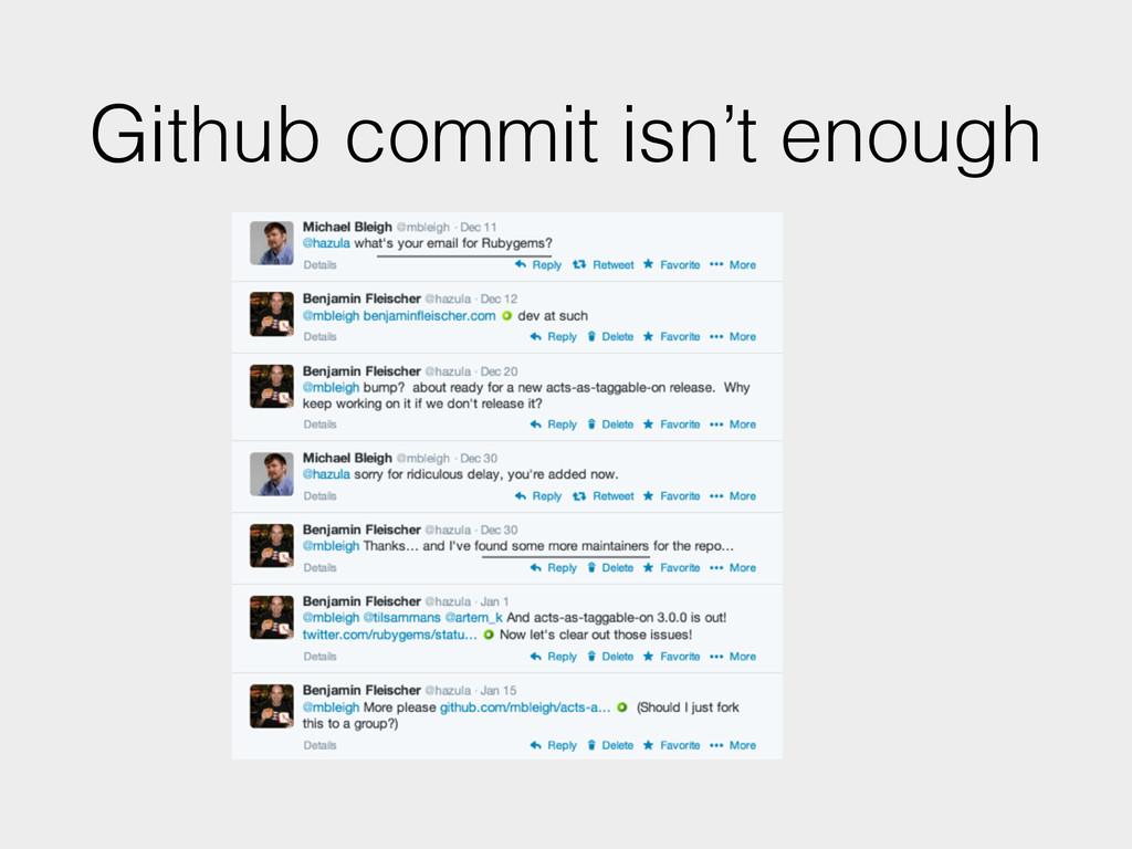 Github commit isn't enough