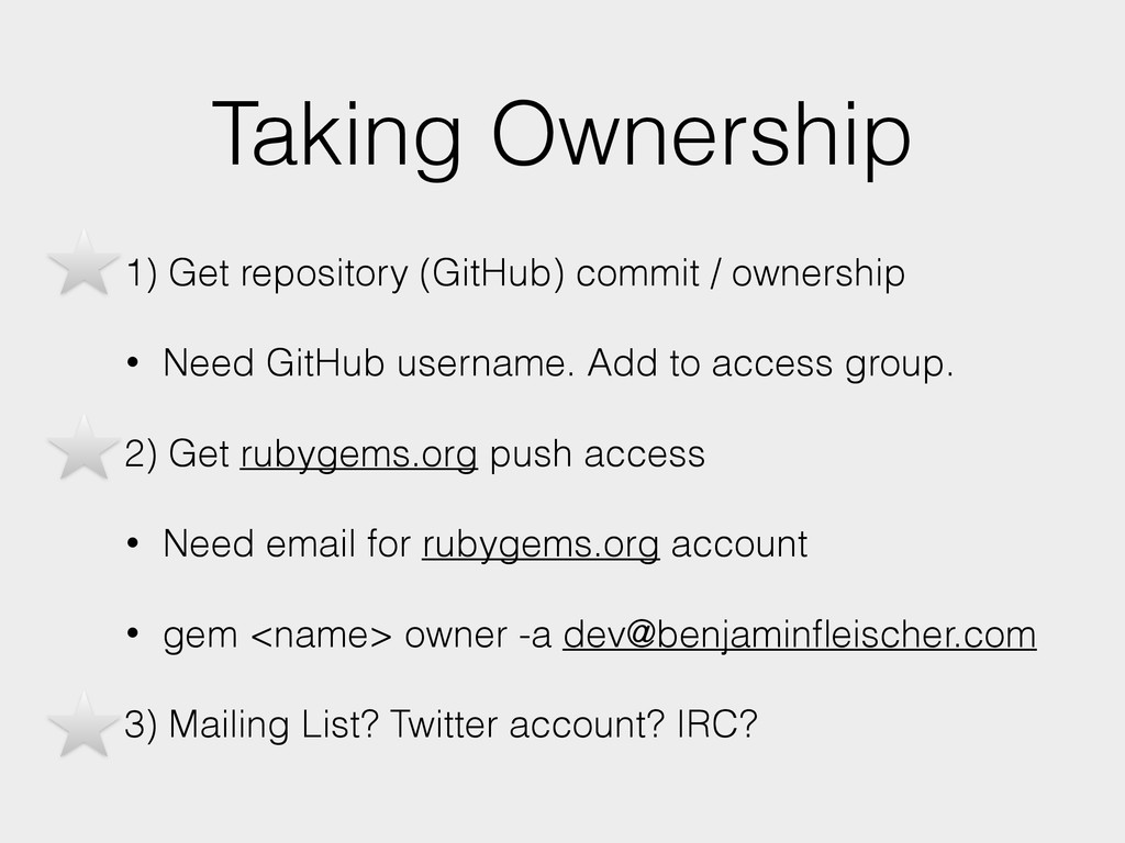Taking Ownership • 1) Get repository (GitHub) c...