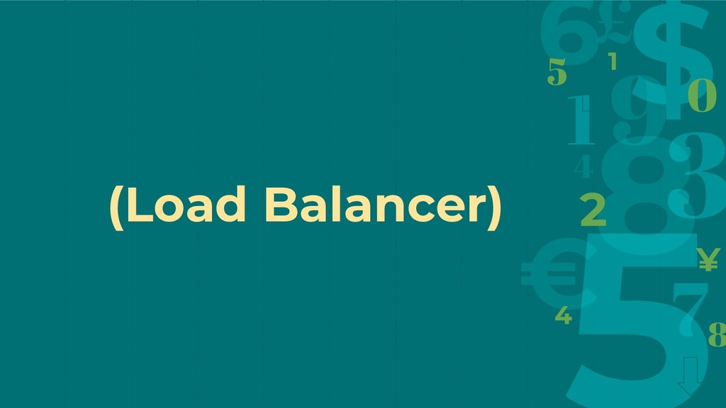 (Load Balancer)