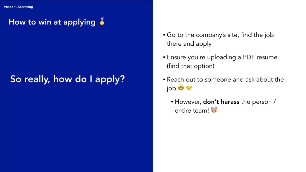 • Go to the company's site, find the job there ...