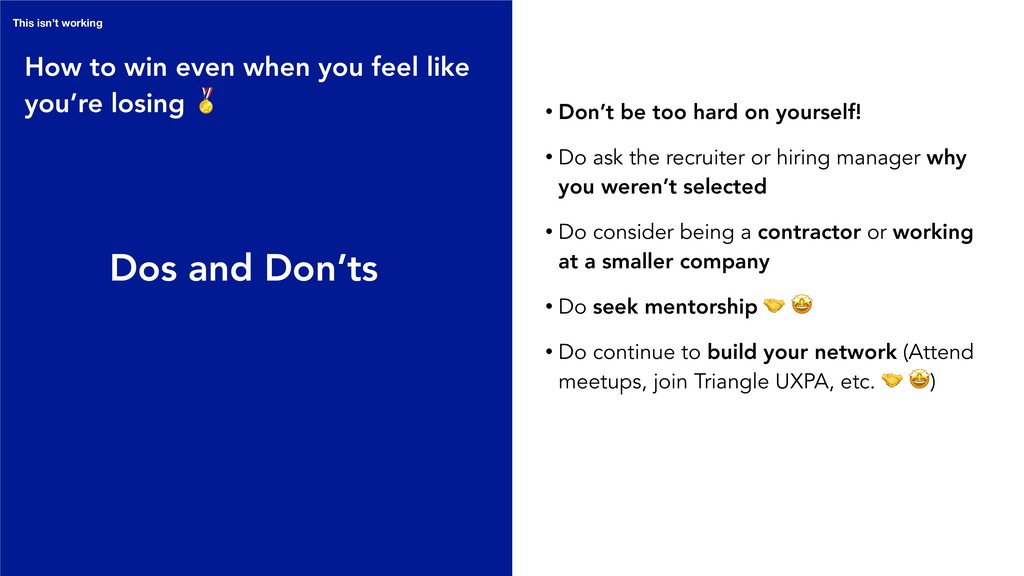 Dos and Don'ts How to win even when you feel li...
