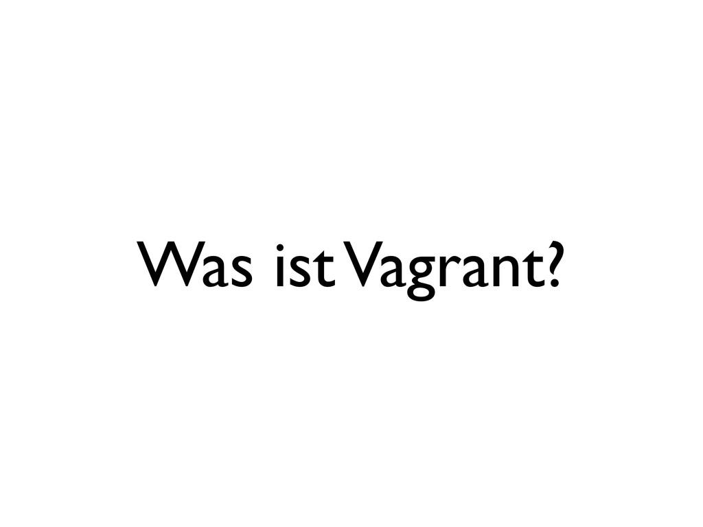 Was ist Vagrant?