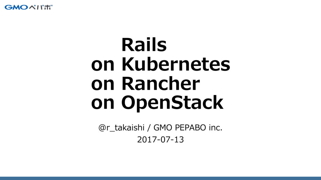 Rails on Kubernetes on Rancher on OpenStack @r_...
