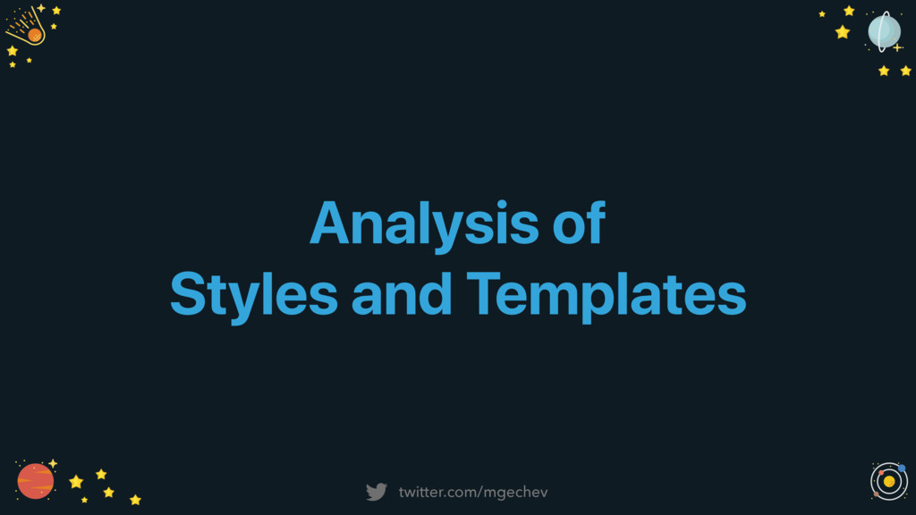 twitter.com/mgechev Analysis of Styles and Temp...