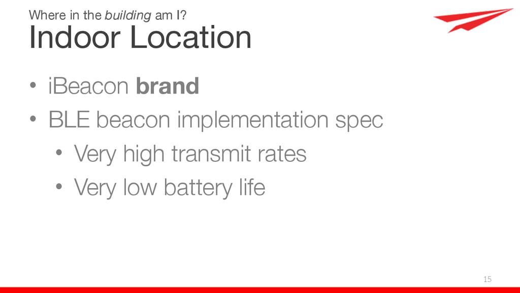 • iBeacon brand • BLE beacon implementation spe...
