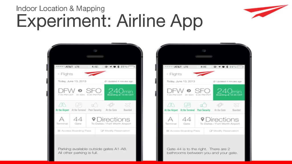 Experiment: Airline App Indoor Location & Mappi...