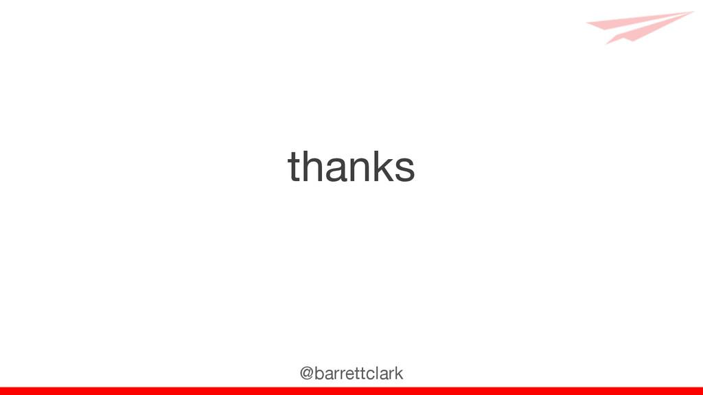 thanks @barrettclark