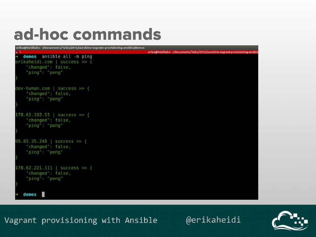 ad-hoc commands